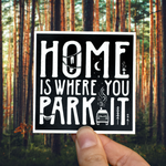 Home is where you park it