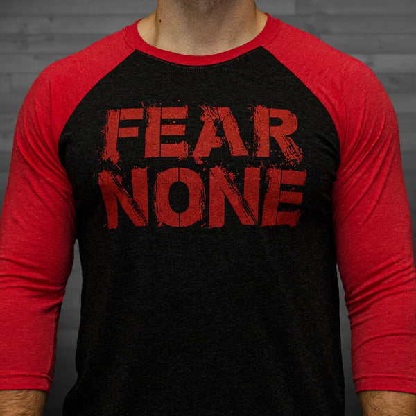 Fear None Raglan