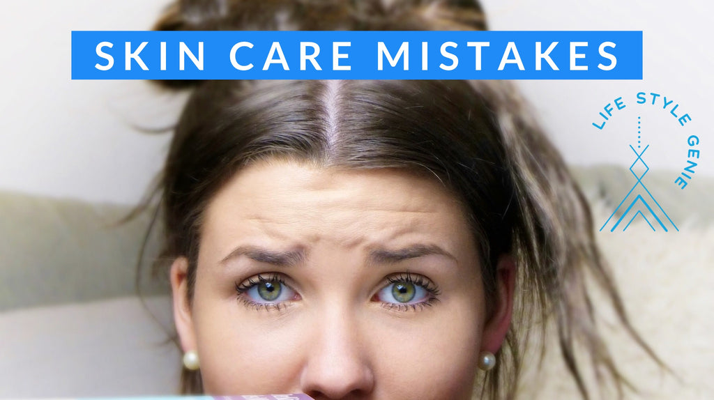 Are you making these Common Skin Care Mistakes?