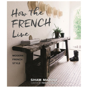 How The French Live by Siham Mazouz homewares nz
