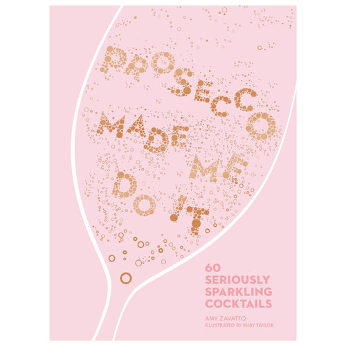 Prosecco Made Me Do It Homewares nz