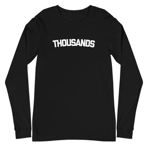 """THOUSANDS"" Blk Long Sleeve Tee"