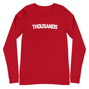 """THOUSANDS' Red Unisex Long Sleeve Tee"