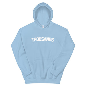 """THOUSANDS"" Blue Unisex Hoodie"