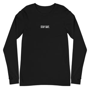 """STAY SAFE."" Long Sleeve Tee Blk"