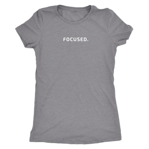 FOCUSED Women's Tee