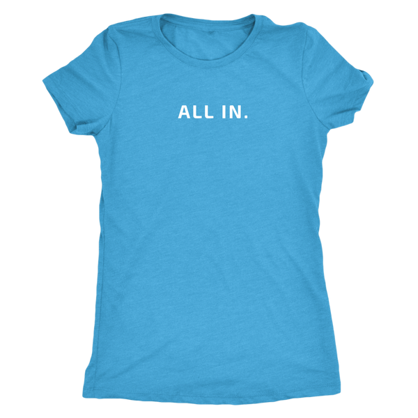 ALL IN Women's Tee