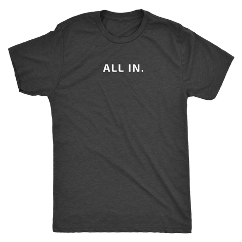 ALL IN Men's Tee
