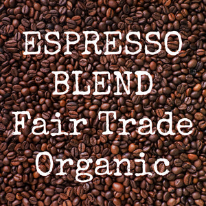 Espresso Blend Fair Trade Organic