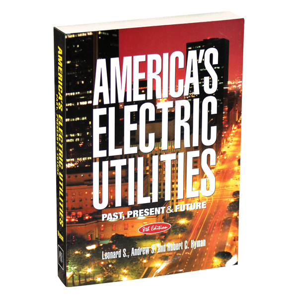 America's Electric Utilities: Past, Present, and Future (8th ed.)