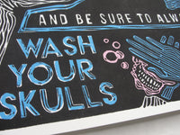 """Wash Your Skulls"" by RX SKULLS"
