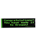 """Congratulations You Have Made It To Oregon"" Oregon Trail Sticker by 8-BIT0"
