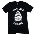 """Whatever Forever"" Tee 