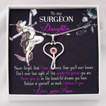 To My Daughter - Stethoscope Necklace For Surgeon Daughter - Jewelry