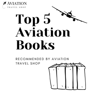 Looking For a Good Read? Here Are Our Top 5 Aviation Books
