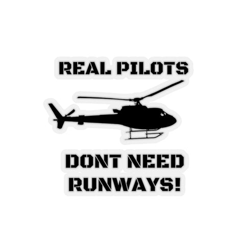 REAL PILOTS DON'T NEED RUNWAYS STICKER
