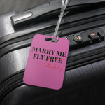 MARRY ME - LUGGAGE TAG