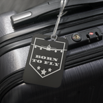 BORN TO FLY - LUGGAGE TAG