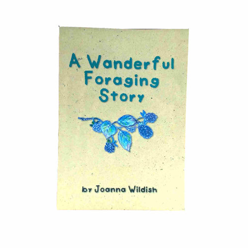 A Wonderful Foraging Story Book by Joanna Wildish