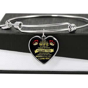 To My Gorgerous Wife Bangle