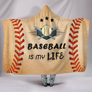 Baseball Is My Life Hooded Blanket