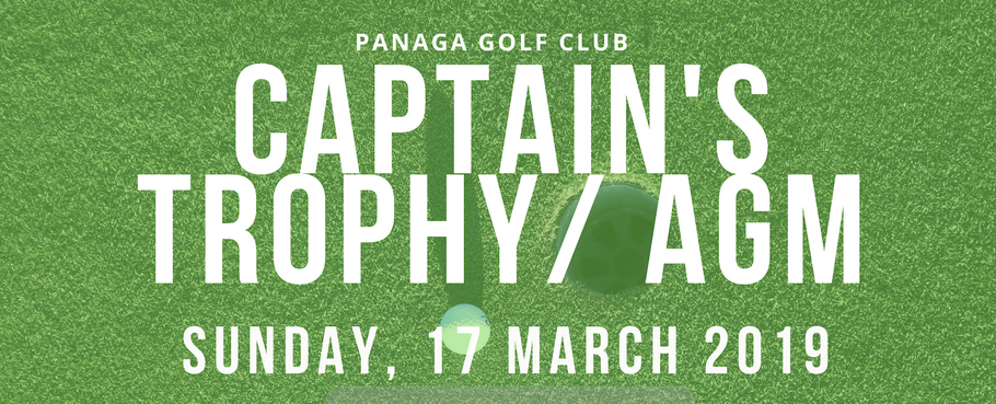 Captain's Trophy/AGM - Sunday, 17 March 2019. FREE entry fee!