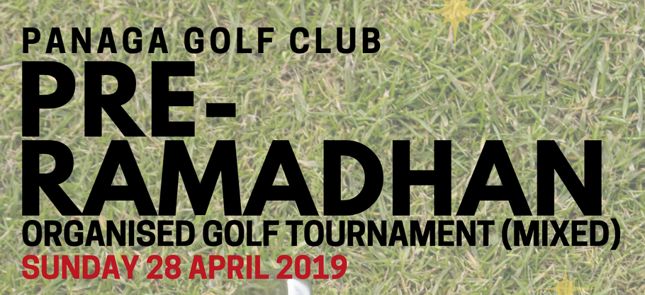 Pre-Ramadhan Organised Golf Tournament (mixed) on Sunday, 28 April 2019