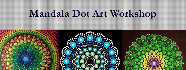 Art & Crafts Mandala Dot Art Workshop (25/1/2019)