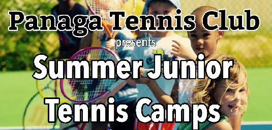 Panaga Tennis Club Summer Junior Tennis Camps on 25-28 July & 21-25 August 2019