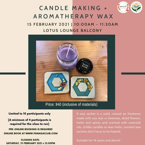 Candle Making & Aromatherapy Wax (Aged 14 & above) - 15/2/2021 at Lotus Lounge Balcony
