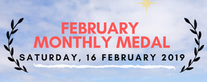 Golf February Monthly Medal