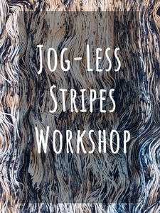 Jog-less Stripes Workshop