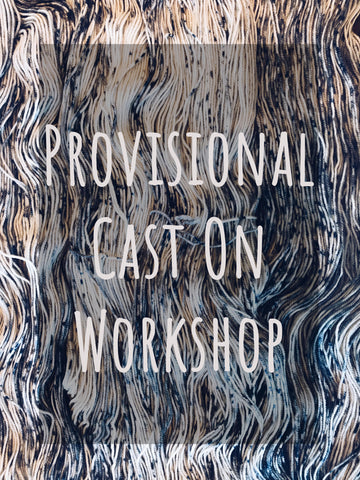 Provisional Cast On Workshop