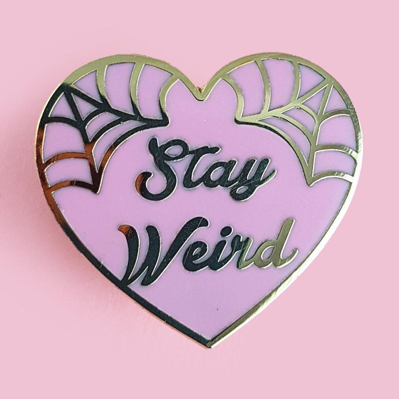Stay Weird Lapel Pin