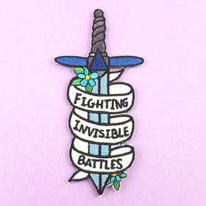 Fighting Invisible Battles Embroidered Patch
