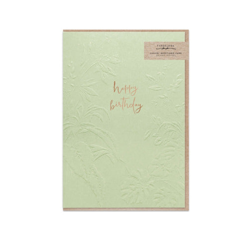 Typoflora Greeting Card - Embossed Florals, Sage Happy Birthday