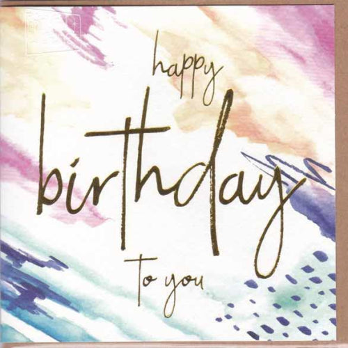 Paper Street Greeting Card - Happy Birthday to You, Colourful Splashes