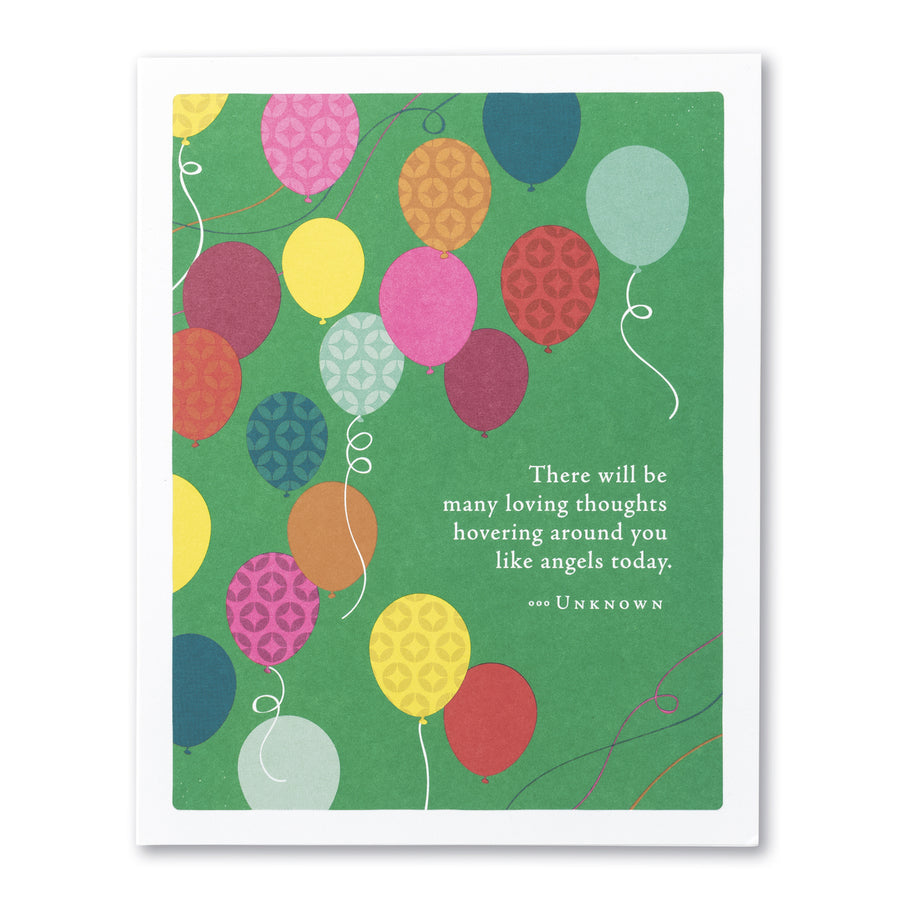 Positively Green Greeting Card - There will be many loving thoughts...