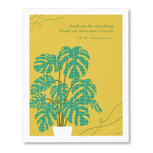 Positively Green Greeting Card - ...thank you for everything.  Thank you more than I can say.