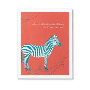 Positively Green Greeting Card - ...there is only one you in all time...