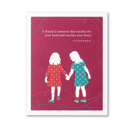 Positively Green Greeting Card - A friend is someone that reaches...