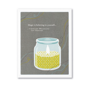Positively Green Greeting Card - Magic is believing in yourself...