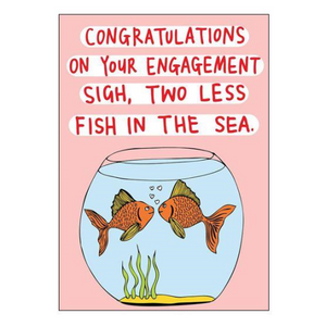 Able & Game Greeting Card - Sigh, Two Less Fish
