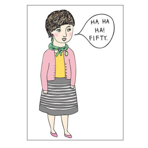 Able & Game Greeting Card - Ha Ha 50 (Girl) | Able & Game | Paperpoint Stationery South Melbourne