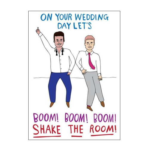 Able & Game Greeting Card - Wedding Day Let's Boom! Boom! Boom! Shake The Room! (Men)