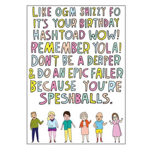 Able & Game Greeting Card - Like Omg Shizzy Fo | Able & Game | Paperpoint Stationery South Melbourne