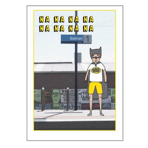 Able & Game Greeting Card - Na Na Na Na Batman | Able & Game | Paperpoint Stationery South Melbourne