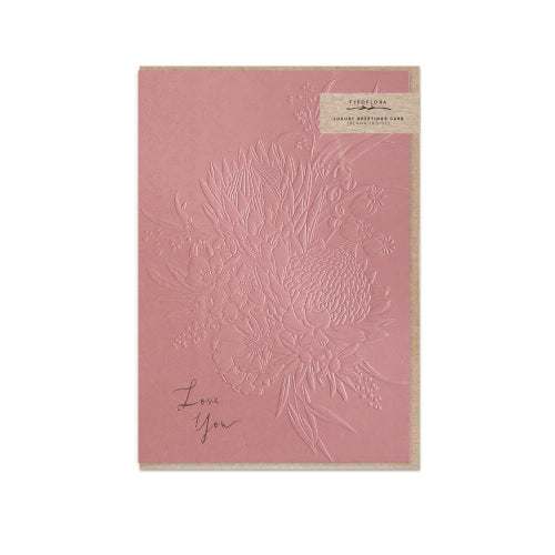 Typoflora Greeting Card - Embossed Florals, Love You, Terracotta