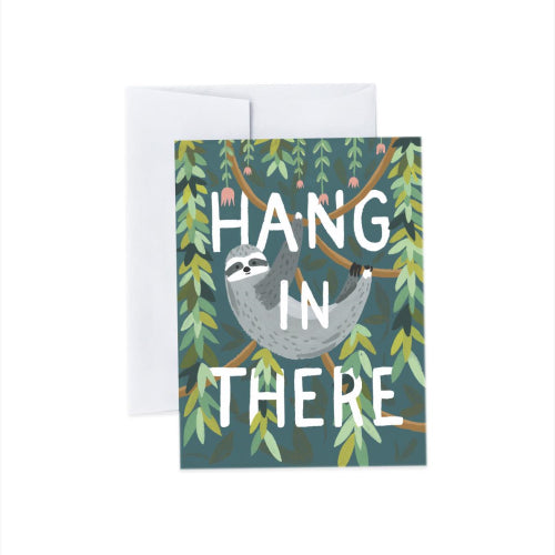 Idlewild Greeting Card - Hang in There