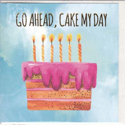Paper Street Greeting Card - Cake My Day